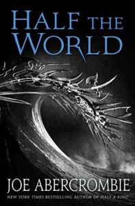 Half the World - Joe Abercrombie