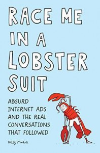 Race Me in a Lobster Suit - Kelly Mahon