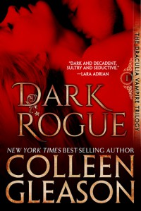 Dark Rogue: The Vampire Voss (Draculia Vampire Trilogy) - Colleen Gleason