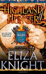 Highland Hunger (Highland Wars) (Volume 1) - Eliza Knight