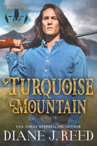 Turquoise Mountain (Iron Feather Brothers Series Book 1) - Diane J. Reed
