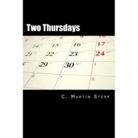 Two Thursdays (Another Hitchcock Brown Adventure) - C. Martin Stepp