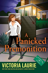 A Panicked Premonition - Victoria Laurie