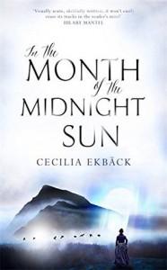 In the Month of the Midnight Sun - Cecilia Ekbäck