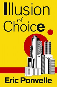 Illusion of Choice - Eric Ponvelle