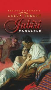 Iubiri paralele - Cella Serghi