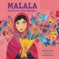 Malala: Activist for Girls' Education - Raphaële Frier, Aurélia Fronty