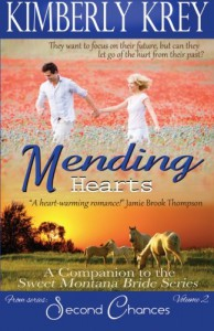Mending Hearts: Logan's Story, A Companion to the Sweet Montana Bride Series (Second Chances ) (Volume 2) - Kimberly Krey