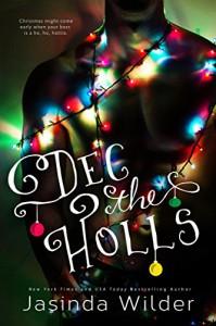 Dec the Holls - Jasinda Wilder