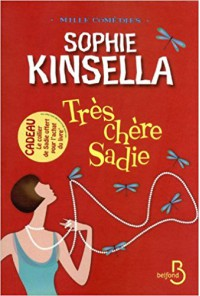 Très Chère Sadie - Sophie Kinsella