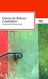 L'imperio (Classici moderni) - Federico De Roberto