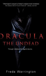 Dracula the Undead - Freda Warrington