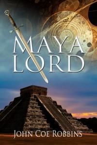 Maya Lord - John Coe Robbins
