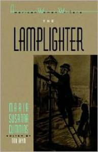 'The Lamplighter' by Maria Susanna Cummins -