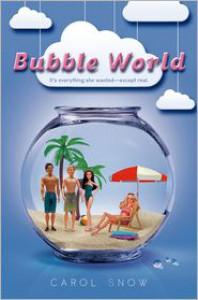Bubble World - Carol Snow