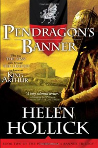 Pendragon's Banner (Pendragon's Banner Trilogy, #2) - Helen Hollick