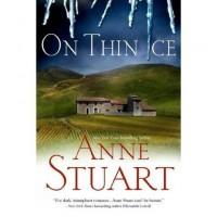 On Thin Ice (Ice, #6) - Anne Stuart