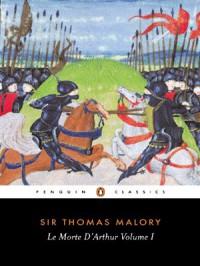 Le Morte d'Arthur, Vol. 1 - Thomas Malory, Janet Cowen, John Lawlor