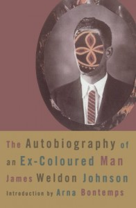 The Autobiography of an Ex-Colored Man - James Weldon Johnson, Arna Bontemps