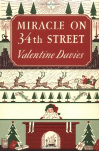 Miracle on 34th Street: [Facsimile Edition] - Valentine Davies