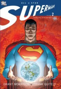 All Star Superman, Vol. 2 - Grant Morrison
