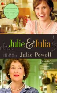 Julie & Julia: 365 Days, 524 Recipes, 1 Tiny Apartment Kitchen - Julie Powell