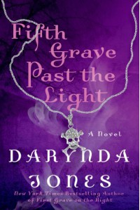 Fifth Grave Past the Light - Darynda Jones