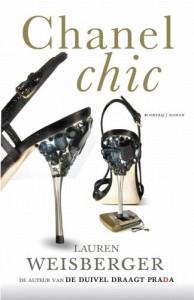 Chanel chic / druk 1: de auteur van de duivel draagt Prada - L. Weisberger