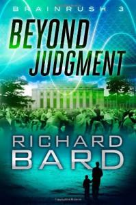 Beyond Judgment (Brainrush 3) - Richard Bard