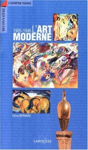 L'art Moderne, 1905 1945 - Edina Bernard