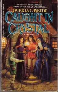 Caught in Crystal - Patricia C. Wrede