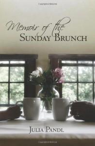 Memoir of the Sunday Brunch - Julia Pandl