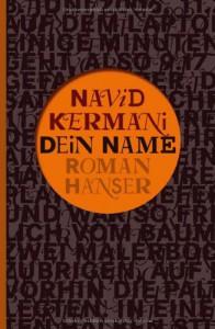 Dein Name: Roman - Navid Kermani
