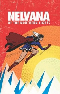 Nelvana of the Northern Lights - Adrian Dingle