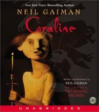 Coraline - Neil Gaiman, Neil Gaiman, HarperAudio