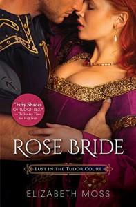 Rose Bride - Elizabeth Moss