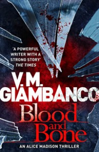 Blood and Bone - V.M. Giambanco