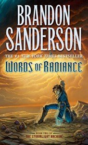 Words of Radiance (Stormlight Archive, The) - Brandon Sanderson
