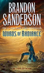 Words of Radiance (Stormlight Archive, The) - Brandon Sanderson
