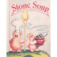 Stone Soup - Marilyn Sapienza, Hans Wilhelm