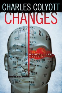 Changes (The Randall Lee Mysteries #1) - Charles Colyott