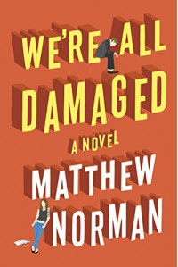 We're All Damaged - Matthew Norman