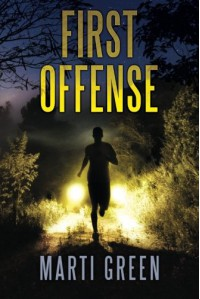 First Offense (Innocent Prisoners Project) - Marti Green