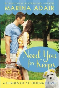 Need You for Keeps (Heroes of St. Helena) by Adair, Marina (2015) Paperback - Marina Adair