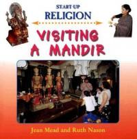 Visiting a Mandir - Jean Henry Mead, Ruth Nason