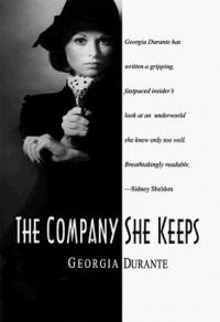 The Company She Keeps - Georgia Durante