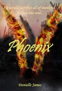 Phoenix - Danielle James