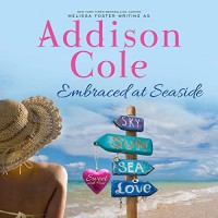 Embraced at Seaside  - Joe Arden, Addison Cole, Maxine Mitchell