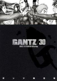 Gantz, Vol. 30 - Hiroya Oku