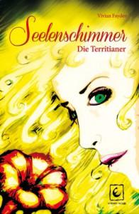 Seelenschimmer- Die Territianer - Vivian Fayden